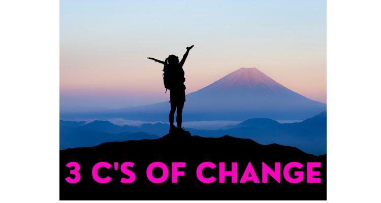 3 C's of Change
