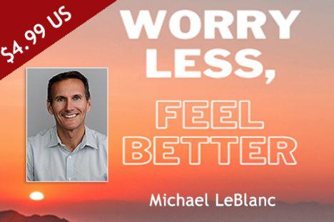 E-Book: Worry Less, Feel Better